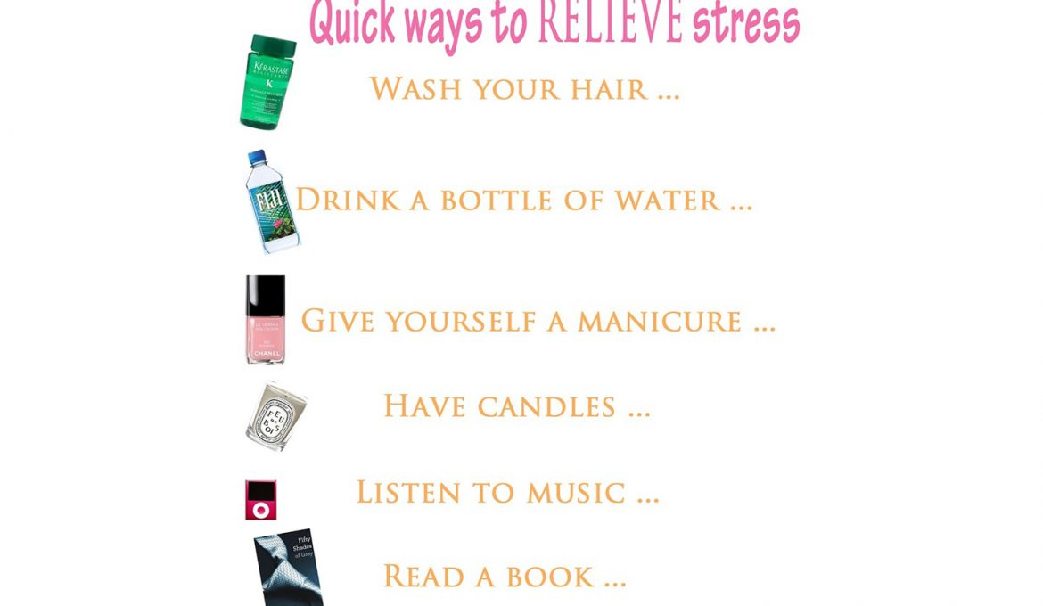 Few quick ways to relive stress :)